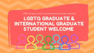 LGBT Grad Student Welcome Fall 2017